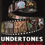 Undertones - Anti-fascism and the far-right in Ireland 1945-2012